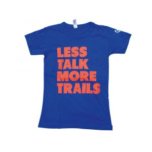 Less-Talk-More-Trails-Shirt-W